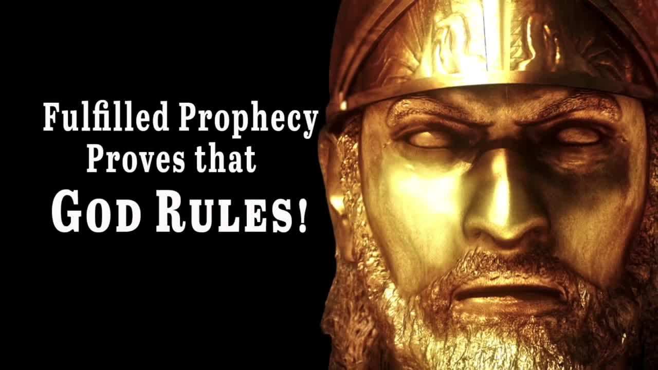 Fulfilled Prophecy Proves That God Rules!