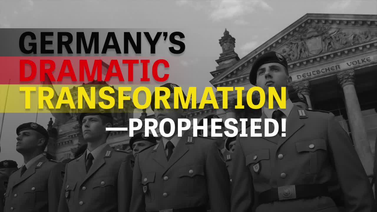 Germany's Dramatic Transformation--Prophesied!